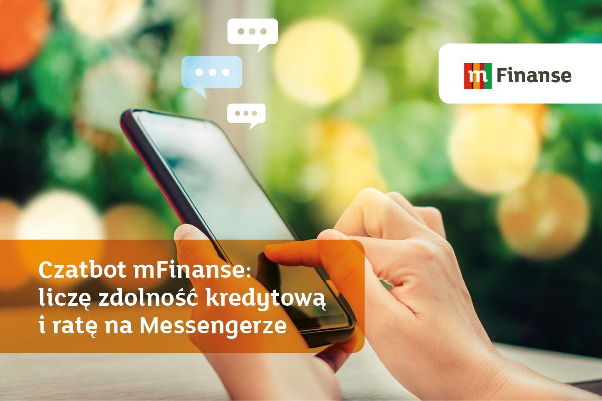 Czatbot mFinanse: liczę zdolność kredytową i ratę na Messengerze